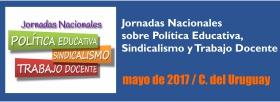 Jornada Nacional sobre Política Educativa, Sindicalismo y Trabajo Docente