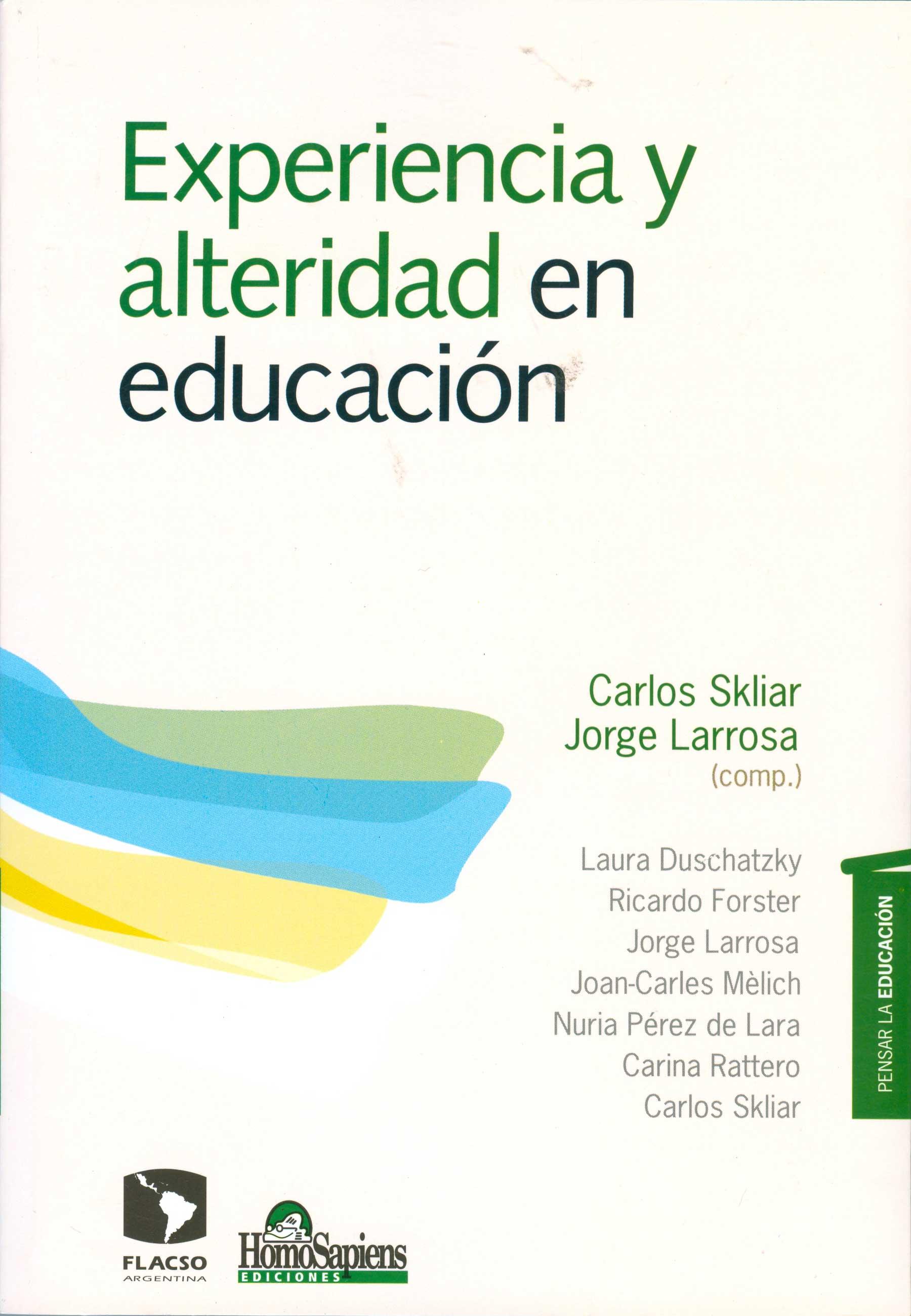 Experiencia y alteridad en educación