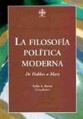 FILOSOFIA POLITICA MODERNA: DE HOBBES A MARX