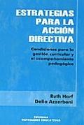 ESTRATEGIAS PARA LA ACCION DIRECTIVA: CONDICIONES PARA LA GESTION CURRICULAR Y EL ACOMPAÑAMIENTO PEDAGOGICO