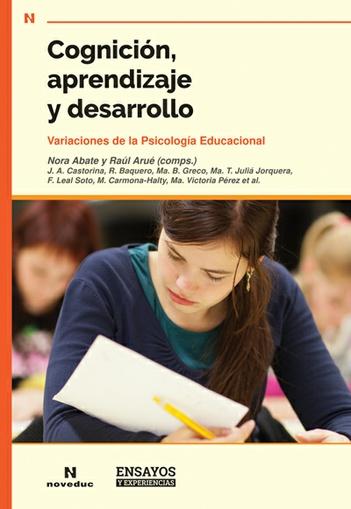 Cognición, aprendizaje y desarrollo. Variaciones de la psicología educacional.