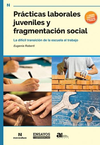 Prácticas laborales juveniles y fragmentación social