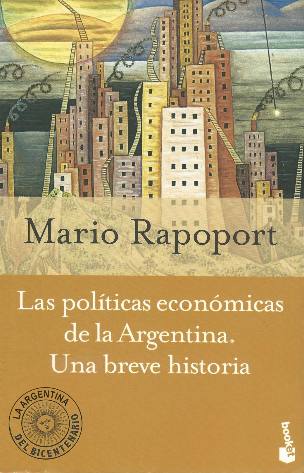 Las políticas económicas de la Argentina: una breve historia