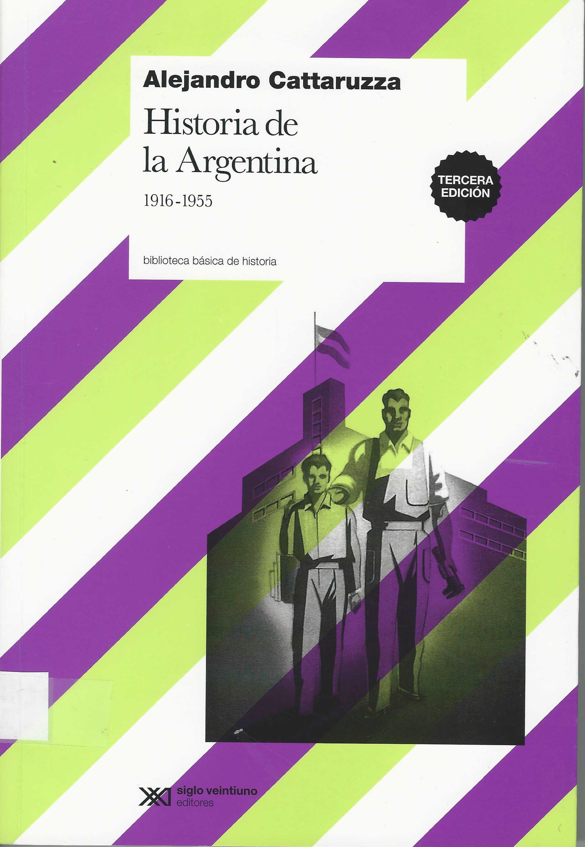 Historia de la Argentina – 1916 – 1955