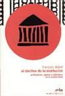 El Declive de la institución: profesiones, sujetos e individuos ante la reforma del Estado