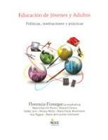 Educación de jóvenes y adultos. Políticas, instituciones y prácticas
