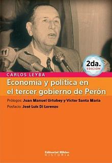 Economía y política en el tercer gobierno de Perón