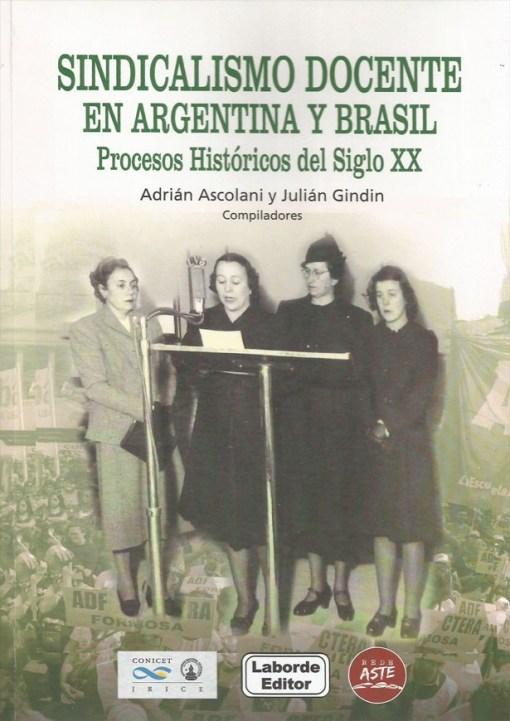 Sindicalismo docente en Argentina y Brasil. Procesos históricos del Siglo XX.